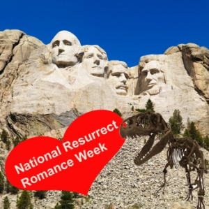 National Resurrect Romance Week Part 1